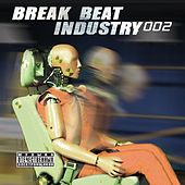 Break Beat Industry 002 by Various Artists