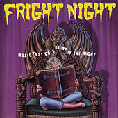 Play & Download Fright Night: Music That Goes Bump In The Night by Various Artists | Napster