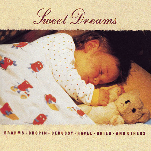 Sweet Dreams by Frederic Chopin