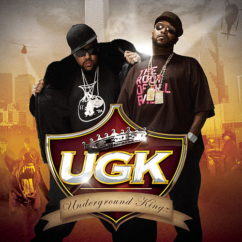 Play & Download UGK (Underground Kingz) by UGK | Napster