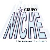 Play & Download Una Aventura...La Historia by Grupo Niche | Napster