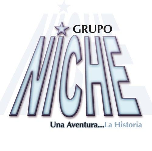 Play & Download Una Aventura...La Historia by Grupo Niche | Napster