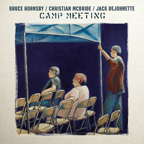 Camp Meeting by Bruce Hornsby