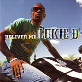 Play & Download Deliver Me by Lukie D | Napster