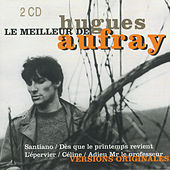 Play & Download Le Meilleur De by Hugues Aufray | Napster