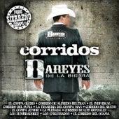 Play & Download Corridos by Los Dareyes De La Sierra | Napster