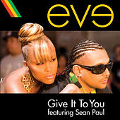 Play & Download Give It To You by Eve | Napster