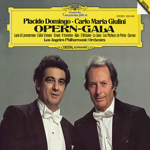 Play & Download Placido Domingo / Carlo Maria Giulini -  Opera Recital by Placido Domingo | Napster