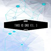 Play & Download This Is Gnd, Vol. 3 by Various Artists | Napster