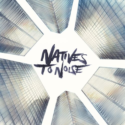 Play & Download Natives to Noise by Duster | Napster