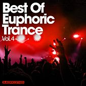 Play & Download Best Of Euphoric Trance Vol. 4 - EP by Various Artists | Napster