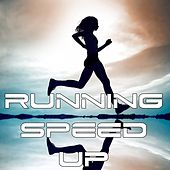 Running Speed Up (Motivation, Training, Gym, Sport) - EP by Various Artists
