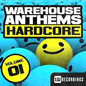 Play & Download Warehouse Anthems: Hardcore Vol. 1 - EP by Various Artists | Napster