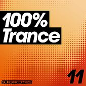 Play & Download 100% Trance - Volume Eleven - EP by Various Artists | Napster