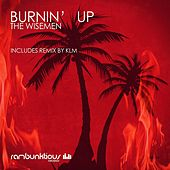 Burnin Up by Wisemen