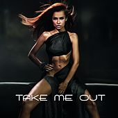 Take Me Out by Various Artists