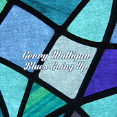Blues Going Up von Gerry Mulligan