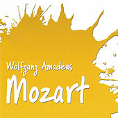 Play & Download Wolfgang Amadeus Mozart by Various Artists | Napster