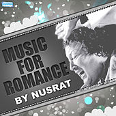 Play & Download Muisc for Romance by Nusrat by Nusrat Fateh Ali Khan | Napster