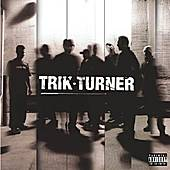 Play & Download Trik Turner by Trik Turner | Napster