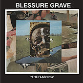 Play & Download The Flashing - EP by Blessure Grave | Napster