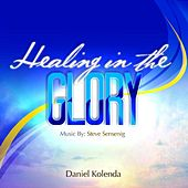 Play & Download Healing in the Glory by Various Artists | Napster