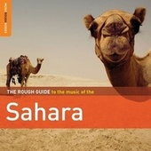 Play & Download Rough Guide To The Sahara by Various Artists | Napster