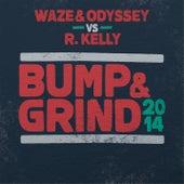 Bump & Grind 2014 by Waze & Odyssey