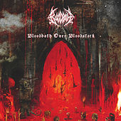 Bloodbath over Bloodstock by Bloodbath