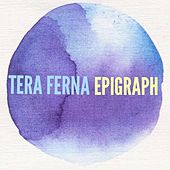 Play & Download Epigraph by Tera Ferna | Napster