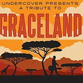 UnderCover Presents a Tribute to Graceland by Various Artists