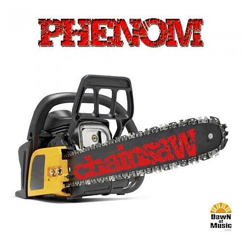 Play & Download Chainsaw by Phenom | Napster