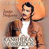 Play & Download Rancheras y corridos by Jorge Negrete | Napster