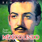 Play & Download México lindo by Jorge Negrete | Napster