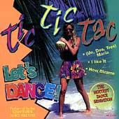 Play & Download Tic Tic Tac Let's Dance by The Countdown Dance Masters | Napster