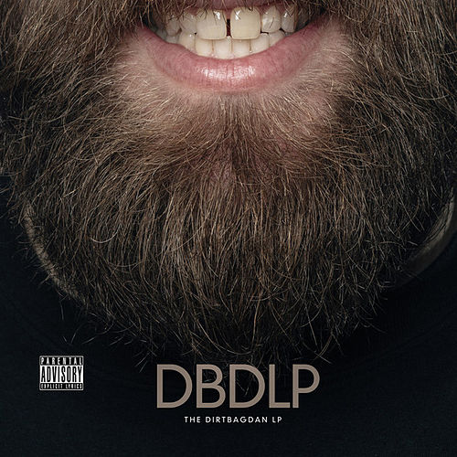 Play & Download The Dirtbag Dan LP by Dirtbag Dan | Napster