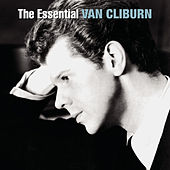 The Essential Van Cliburn by Van Cliburn