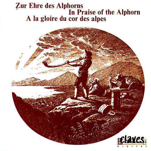 In Praise Of The Alphorn by Various Artists