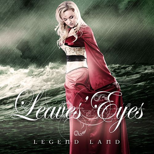 Legend Land by Leaves Eyes