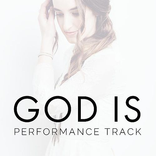 Play & Download God Is (Performance Track) by Holly Starr | Napster