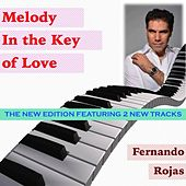 Play & Download Melody in the Key of Love by Fernando Rojas | Napster