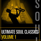 Ultimate Soul Classics: Volume One by Various Artists