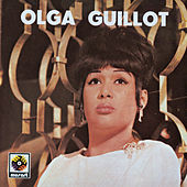 Olga Guillot by Olga Guillot