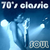 Play & Download 70's Classic Soul by Various Artists | Napster