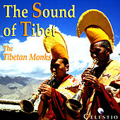 Play & Download The Sound Of Tibet by The Tibetan Monks | Napster