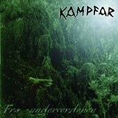 Play & Download Fra Underverdenen by Kampfar | Napster