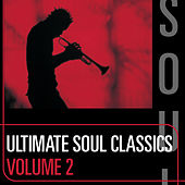 Ultimate Soul Classics: Volume Two by Various Artists