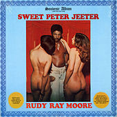 Sweet Peter Jeeter by Rudy Ray Moore