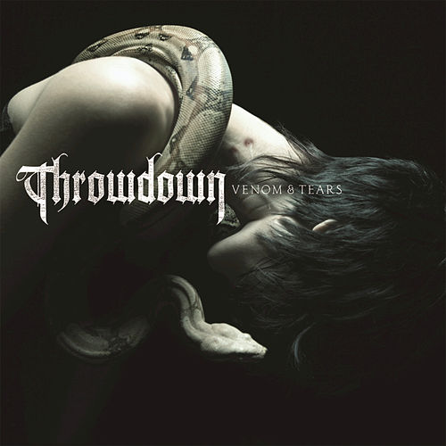 Venom & Tears by Throwdown