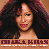 Play & Download Disrespectful (featuring Mary J Blige) by Chaka Khan | Napster